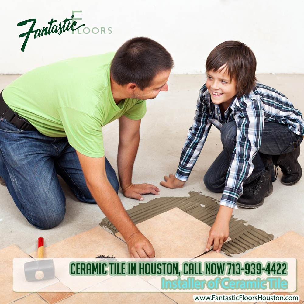 Fantastic floors inc ceramic tile in houston call now 713 939 4422 050416 installer of ceramic tile dailygadgetfo Image collections