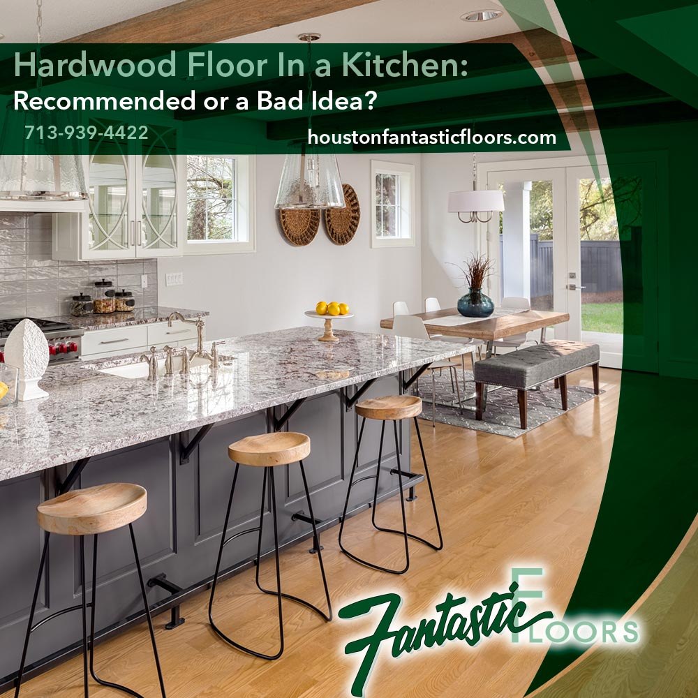 Fantastic Floors, Inc. - Hardwood Floor In a Kitchen: Recommended or on granite ideas for kitchens, microwave ideas for kitchens, window ideas for kitchens, crown molding ideas for kitchens, island ideas for kitchens, table ideas for kitchens, wallpaper ideas for kitchens, interior ideas for kitchens, sink ideas for kitchens, storage ideas for kitchens, lighting ideas for kitchens, ceiling ideas for kitchens, painting ideas for kitchens, paint ideas for kitchens, pantry ideas for kitchens, home ideas for kitchens,