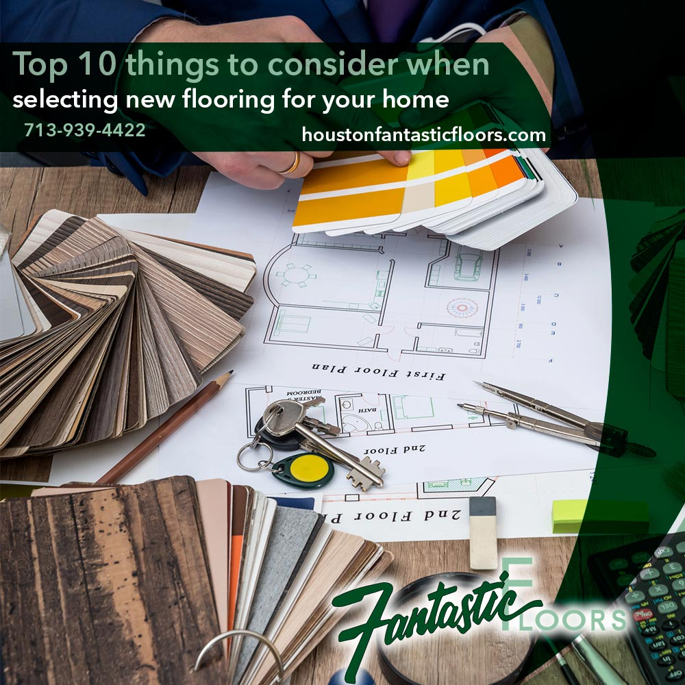 Fantastic Floors, Inc  - Top 10 things to consider when selecting