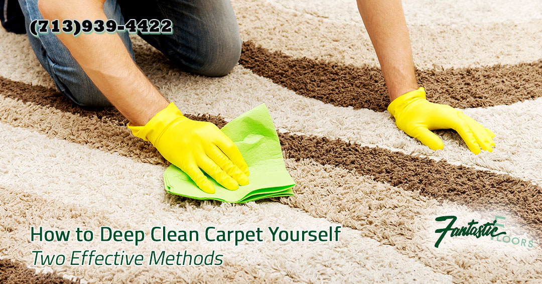 Fantastic Floors Inc How To Deep Clean Carpet Yourself